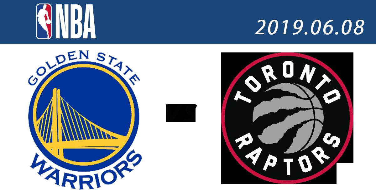 2019 NBA直播免費線上看 季後賽總決賽:8日 勇士 vs. 暴龍(G4)