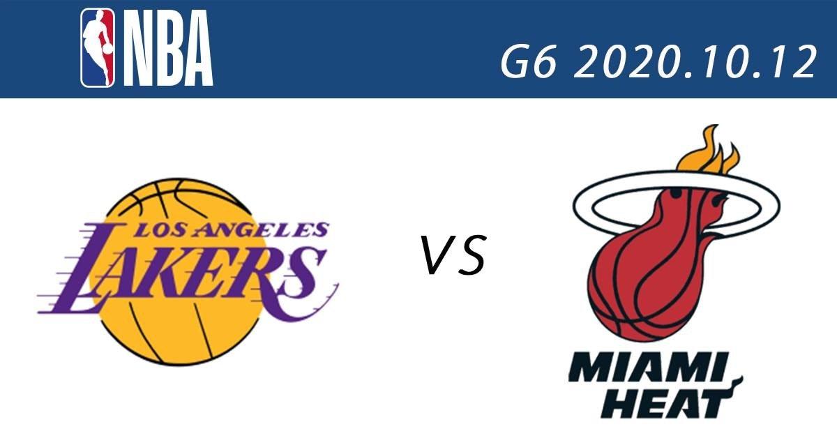 照片中提到了SNBA、G6 2020.10.12、JAKERS,跟洛杉磯湖人隊、邁阿密熱火有關,包含了剪貼畫、2020年NBA季后賽、NBA總決賽