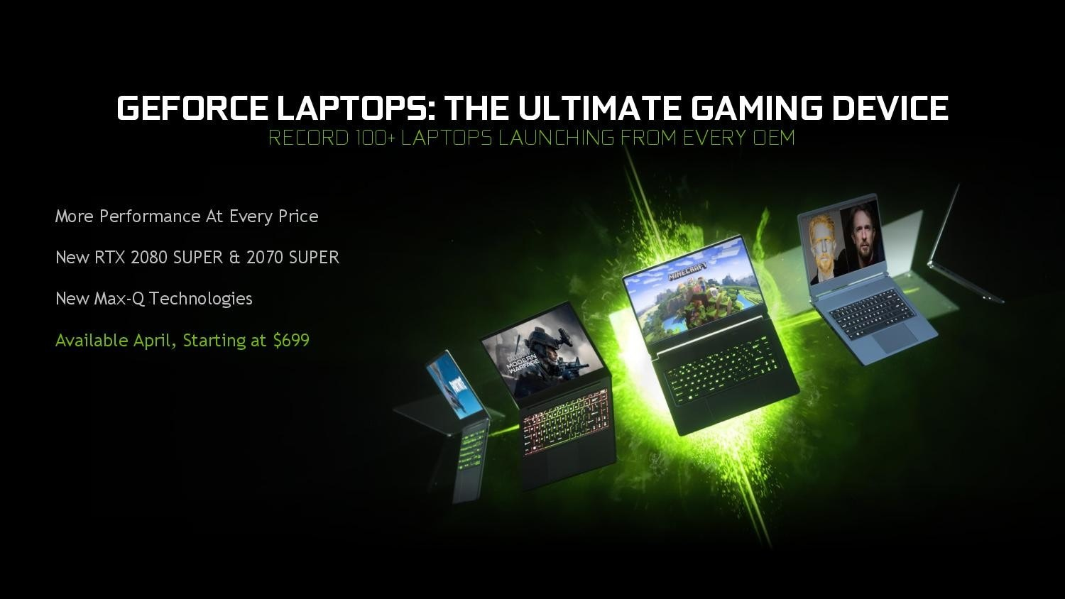 照片中提到了GEFORCE LAPTOPS: THE ULTIMATE GAMING DEVICE、RECORD 100+ LAPTOPS LAUNCHING FROM EVERY OEM、More Performance At Every Price,包含了多媒體、筆記本電腦、GeForce、圖形、電腦