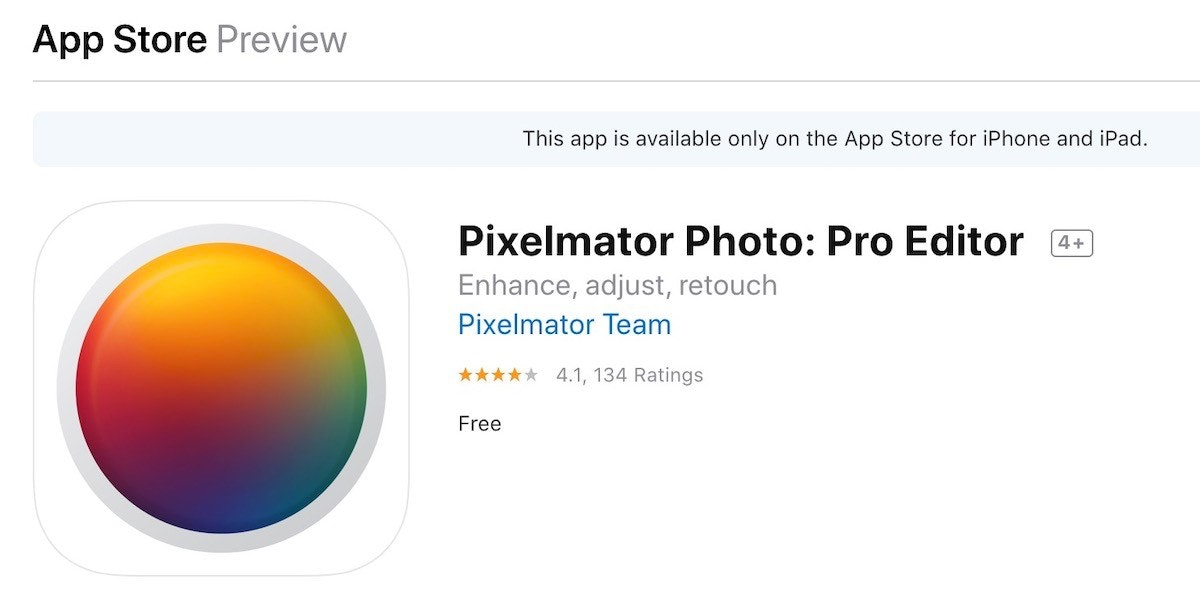 照片中提到了App Store Preview、This app is available only on the App Store for iPhone and iPad.、Pixelmator Photo: Pro Editor,包含了球、牌、產品設計、產品、字形
