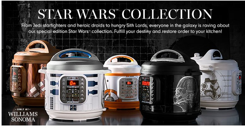 "照片中提到了STAR WARS COLLECTION、From Jedi starfighters and heroic droids to hungry Sith Lords, everyone in the galaxy is raving about、our special edition Star Wars"" collection. Fulfill your destiny and restore order to your kitchen!,跟布朗·托馬斯、白宮黑市有關,包含了多倫多之星、R2-D2、達斯·維達(Darth Vader)、星球大戰、速溶鍋"